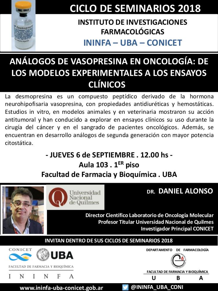 SEMINARIO ININFA-DTO FARMACOLOGÍA 06 de septiembre 2018 . Dr. Daniel Alonso